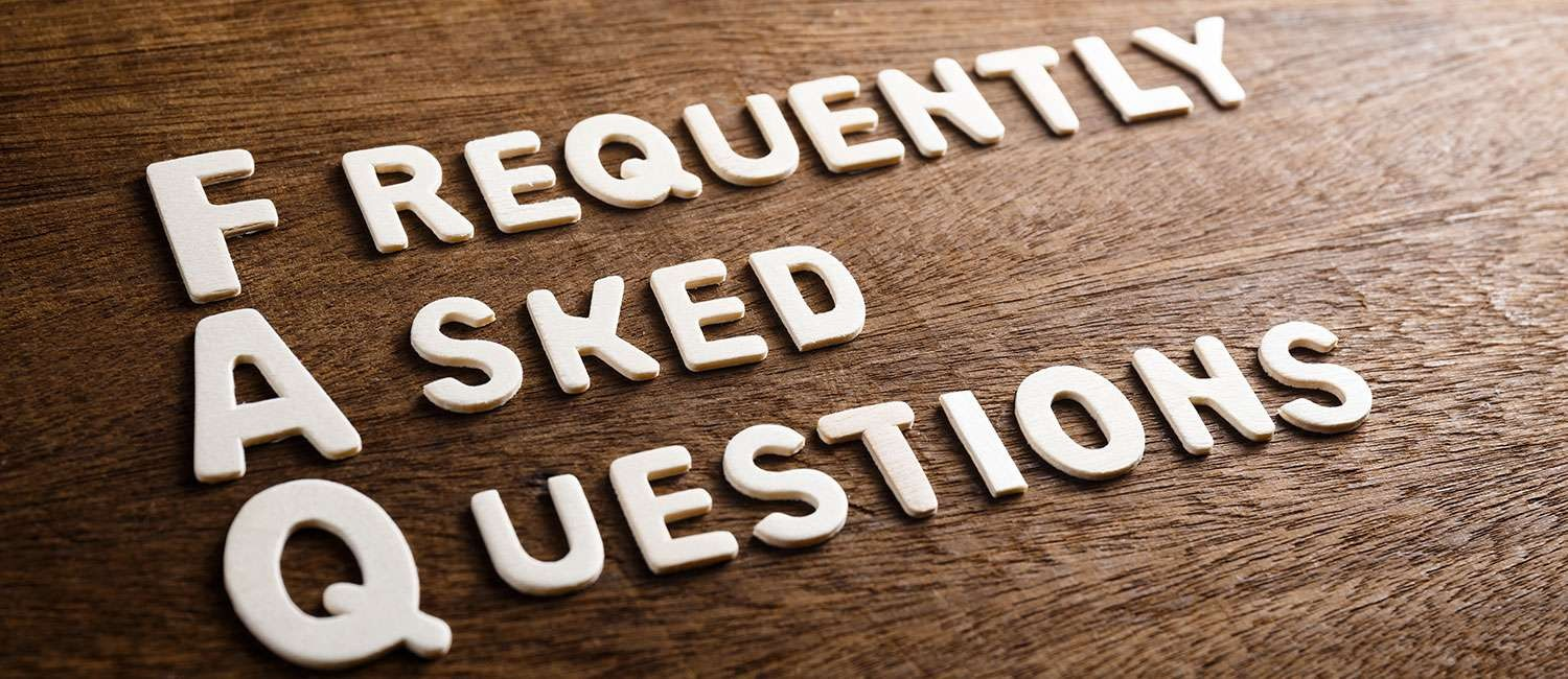 ANSWERS TO THE MOST FREQUENTLY ASKED QUESTIONS